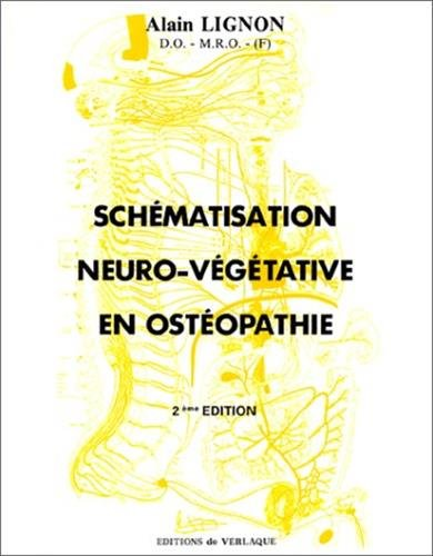 9782876440036: Schématisation neuro-végétative en ostéopathie