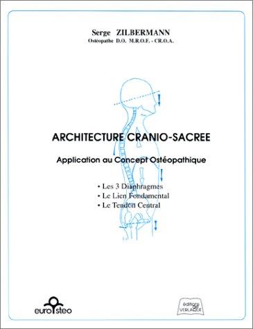 9782876440241: Architecture cranio-sacr�e : Application au Concept Ost�opathique