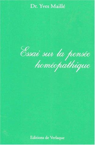 9782876440319: Essai sur la pensée Homéopathique