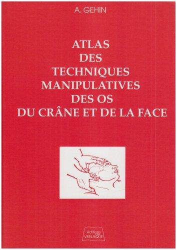 9782876440395: Techniques manipulatives des os du cr�ne et de la face. 2�me �dition
