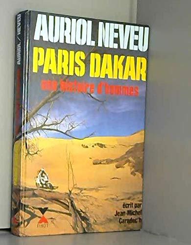 9782876450295: Paris-Dakar, une histoire d'hommes