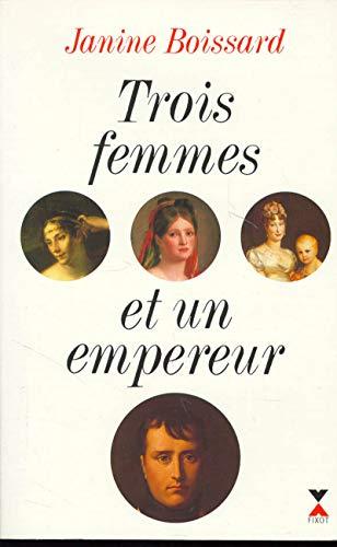Trois femmes et un empereur (287645050X) by Boissard, Janine