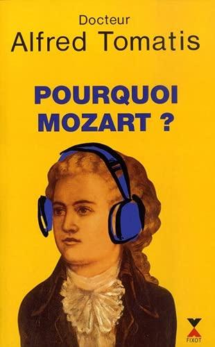 9782876451070: Pourquoi Mozart?: Essai (French Edition)