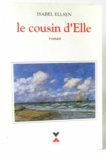 9782876451148: Le cousin d'Elle: Roman (French Edition)