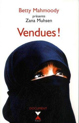Vendues (French Edition): Andrew Crofts, Freeman Wills Crofts, Muhsen, Zana Muhsen