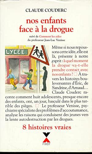 9782876451803: Nos enfants face à la drogue (French Edition)