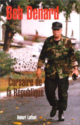 9782876452152: Corsaire de la République (French Edition)