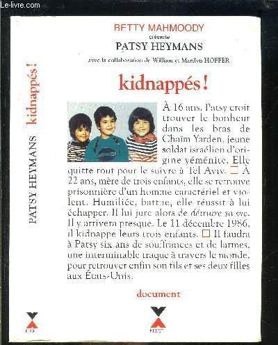 Kidnapp?s!: Heymans, Patsy, Hoffer,