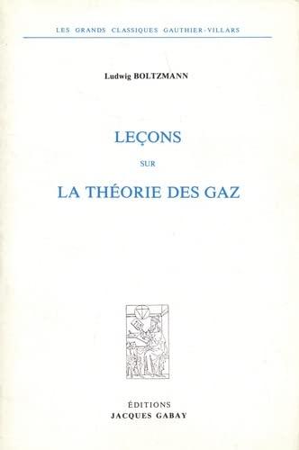 Lecons Sur la Theorie des Gaz (2 Vols): Boltzmann