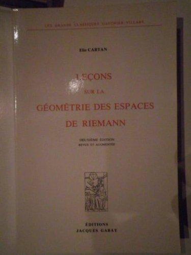 9782876470088: Le�ons sur la g�ometrie des espaces de Riemann
