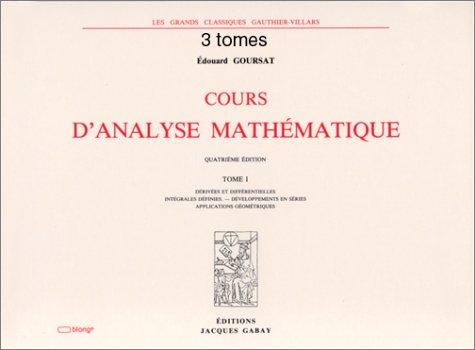 Cours d'analyse mathématique [May 03, 2000] Goursat, Edouard