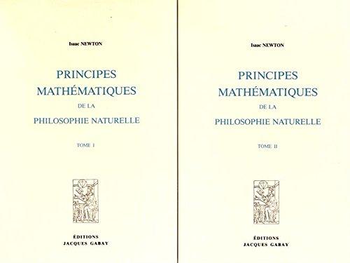 9782876470705: Principes mathématiques de la philosophie naturelle en 2 volumes
