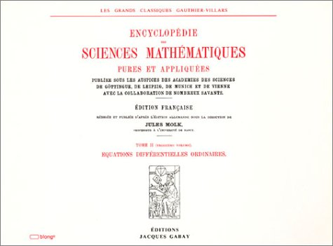 ENCYCLOPEDIE DES SCIENCES MATHEMATIQUES PURES ET APPLIQUEES, Tome II, Analyse : Vol. 3, Equations...