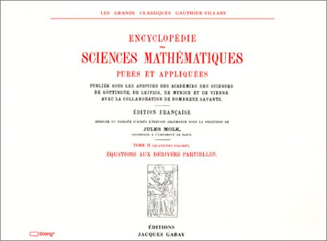 ENCYCLOPEDIE DES SCIENCES MATHEMATIQUES PURES ET APPLIQUEES, Tome II, Analyse : Vol. 4, Equations...