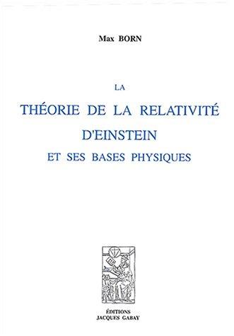 9782876472303: La théorie de la relativité d'Einstein et ses bases physiques