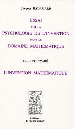 9782876472976: Essai sur la psychologie de l'invention dans le domaine mathématique : L'invention mathématique