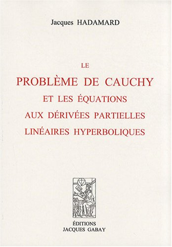 9782876473003: le problème de Cauchy et les équations aux derivées partielles linéaires hyperboliques