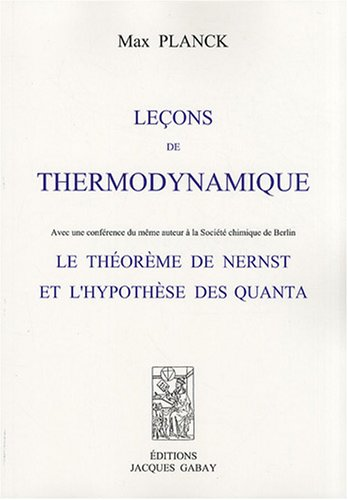 9782876473034: Le�ons de thermodynamique : Le th�or�me de Nernst et l'hypoth�se des quanta