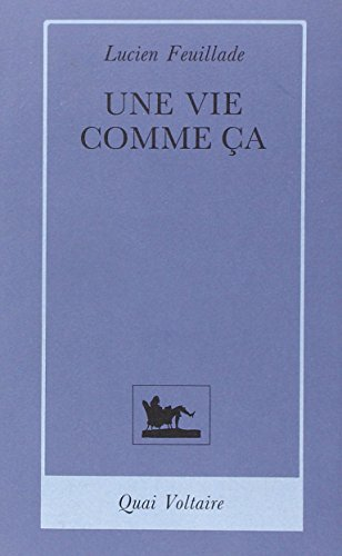 9782876530157: Une vie comme ca (French Edition)