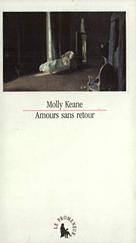 Amours sans retour (French Edition) (2876530732) by Molly Keane