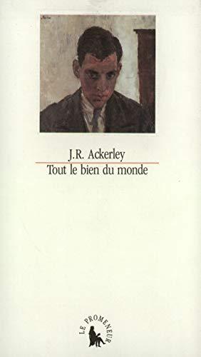 Stock image for Tout le bien du monde for sale by Librairie au point du jour