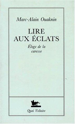 Lire aux éclats (2876531178) by Ouaknin, Marc-Alain