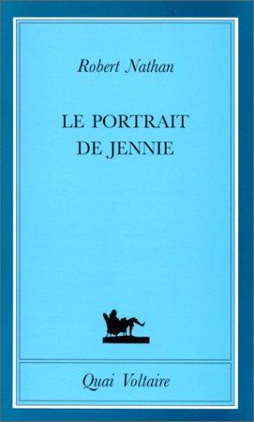 Le Portrait de Jennie [Jan 31, 1994]: Robert Nathan