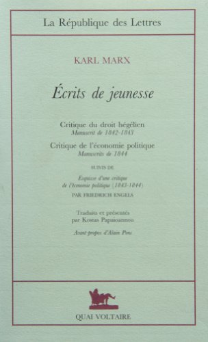 Ecrits de jeunesse (9782876532038) by Karl Marx; Friedrich Engels; Kostas Papaioannou