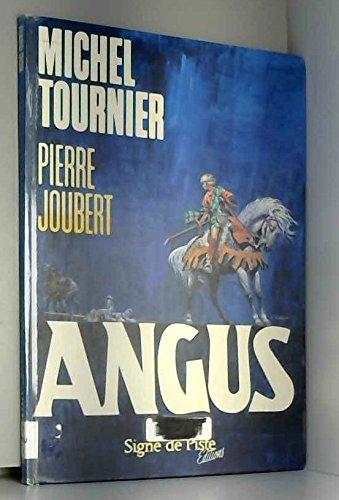 9782876540231: Angus (Album Pierre Jo)