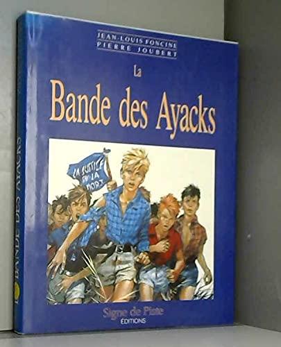 9782876540347: La bande des Ayacks
