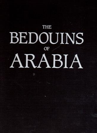 The Bedouins of Arabia