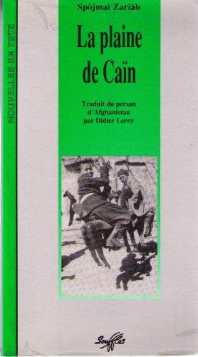 9782876580244: La plaine de Caïn : traduit du persan d'Afghanistan par Didier Leroy