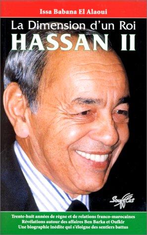 9782876580787: La dimension d'un roi, Hassan II (Collection Hommes d'Etat) (French Edition)