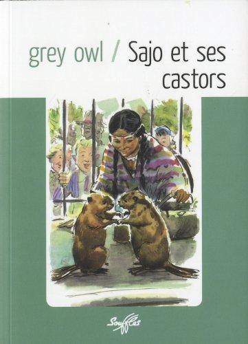 Sajo et ses castors: Owl, Grey