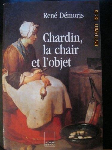 9782876601154: Chardin, la chair et l'objet (Collection