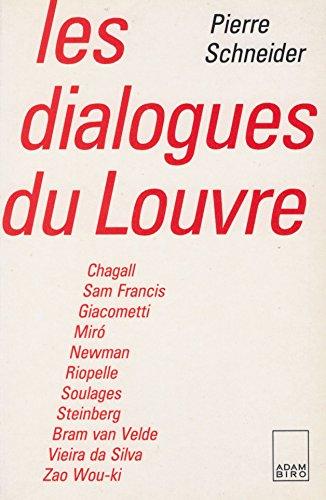 Les dialogues du Louvre: Schneider, Pierre