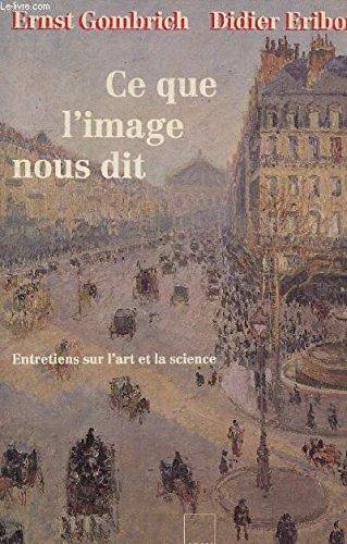 9782876601345: Ce que l'image nous dit: Entretiens sur l'art et la science (French Edition)
