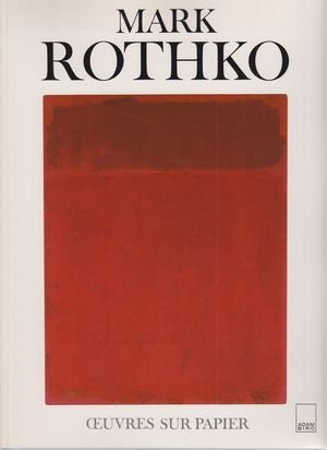 9782876601482: Mark Rothko : oeuvres sur papier