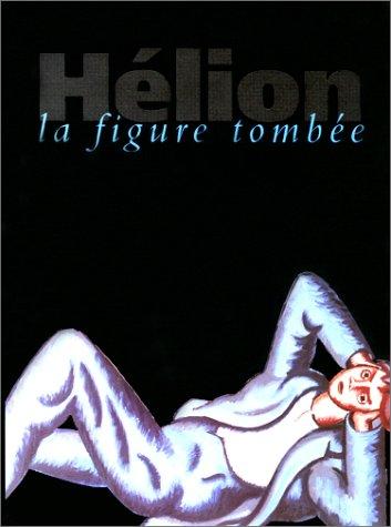 Hélion, la figure tombée [Sep 25, 2000]