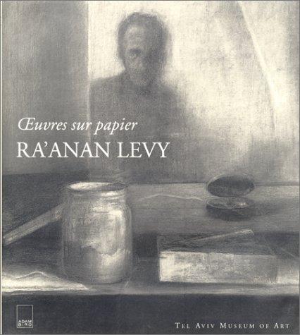 Ra±anan Levy : Oeuvres sur papier: Mordechai Omer; Nicolas