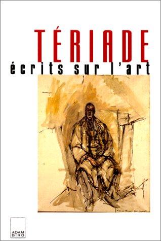 Tériade écrits sur l'art: Tériade