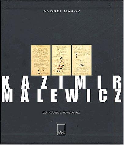 Kazimir Malewicz: Catalogue Raisonne: Nakov, Andrei