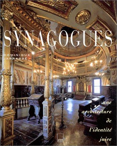 9782876603042: Synagogues: une architecture de l'identite juive (French Edition)