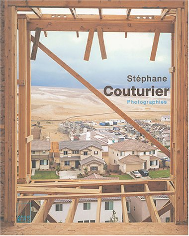 9782876603929: Stéphane Couturier : Photographies by Poirier, Matthieu