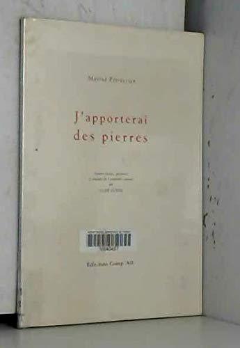 9782876611177: J'Apporterai des Pierres