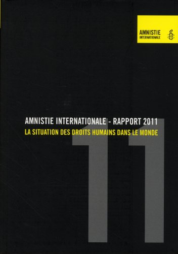 Rapport 2011, Amnistie Internationale: Collectif