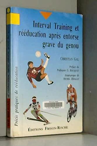 9782876711006: Interval Training et Rééducation Après Entorse Grave du Genou