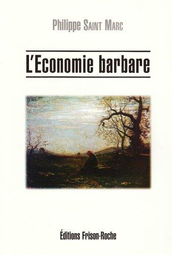 9782876711730: L'�conomie barbare