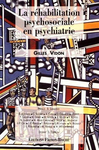 9782876712058: La réhabilitation psychosociale en psychiatrie