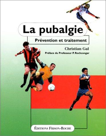 9782876712942: La pubalgie : Prévention et traitement